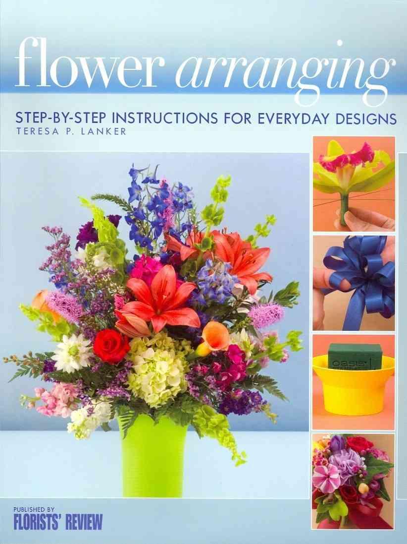 Flower Arranging By Lanker, Teresa P.
